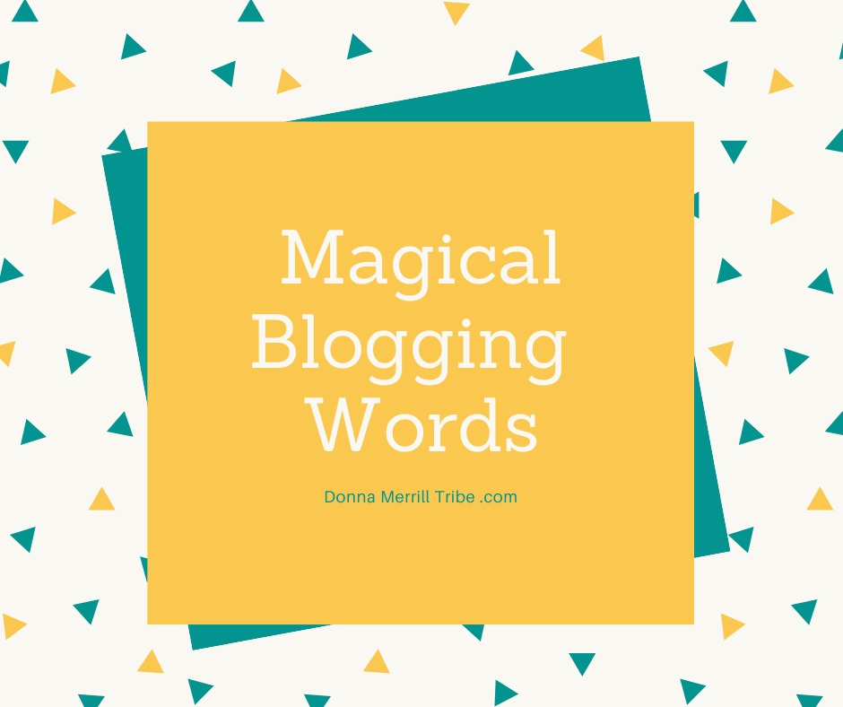 Magical Blogging Words you must use