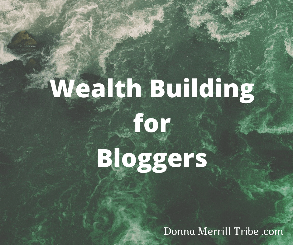 Wealth Building for Bloggers