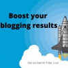 Boost your blogging results