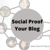 5 Ways to Social Proof Your Blog